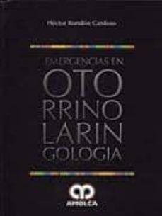 Descargar libro de amazon a ipad EMERGENCIAS EN OTORRINOLARINGOLOGIA PDB DJVU iBook (Spanish Edition) de HÉCTOR RONDÓN CARDOSO 9789588328256