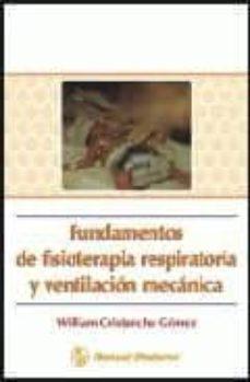 Permacultivo.es Fundamentos De Fisioterapia Respiratoria Y Ventliacion Mecanica ( 2ªedicion) Image