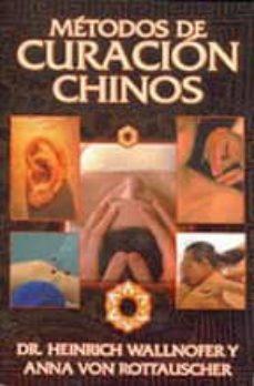 METODOS DE CURACION CHINOS (2ª ED) - HEINRICH WALLNOFR | Triangledh.org