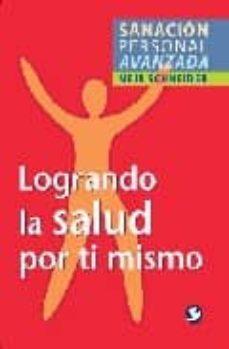 Inmaswan.es Logrando La Salud Por Ti Mismo: Sanacion Personal Avanzada Image