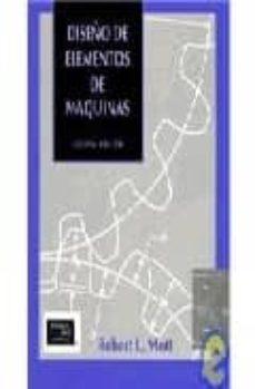 Descargar DISEÃ'O DE ELEMENTOS DE MAQUINAS gratis pdf - leer online