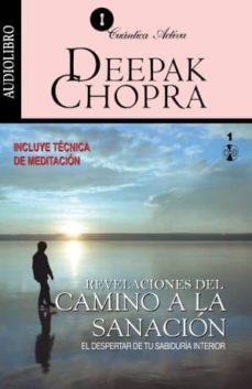 camino a la sanacion (audiolibro)-deepak chopra-9789700516356