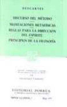 Asdmolveno.it Discurso Del Metodo, Meditaciones Metafisicas; Reglas Para La Dir Eccion De La Mente Image
