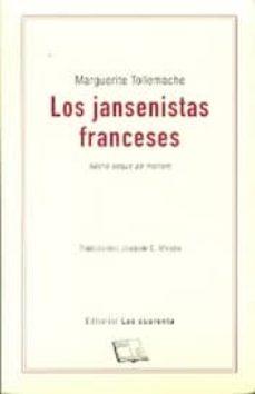 LOS JANSENISTAS FRANCESES: FIDELIS USQUE AD MORTEM - MARGUERITE TOLLEMACHE | Adahalicante.org