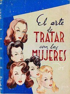 EL ARTE DE TRATAR CON LAS MUJERES - ROMAN D'ARTOIS | Adahalicante.org