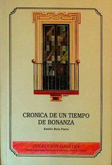 CRÓNICA DE UN TIEMPO DE BONANZA - EMILIO RUIZ PARRA   Adahalicante.org