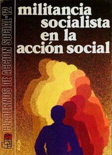 MILITANCIA SOCIALISTA EN LA ACCION SOCIAL - VARIOS | Adahalicante.org
