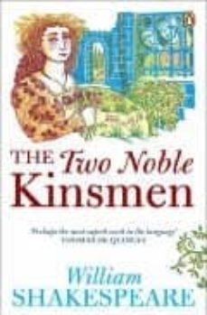 the two noble kinsmen-william shakespeare-9780141017266