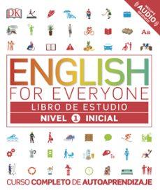 Descargar Ebook para corel draw gratis ENGLISH FOR EVERYONE (ED. EN ESPAÑOL) NIVEL INICIAL 1 - LIBRO DE ESTUDIO ePub CHM (Literatura española)