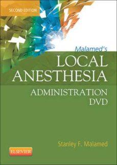Ebook descargar formato pdf MALAMED S LOCAL ANESTHESIA ADMINISTRATION DVD (2ND ED.) (Literatura española) 9780323089166 PDB