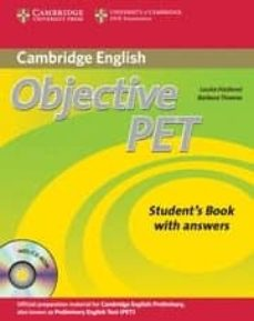 Descargar libros electrónicos gratis descargar pdf OBJECTIVE PET (2ND ED.): STUDENT S BOOK WITH ANSWERS WITH CD-ROM M in Spanish de LOUISE HASHEMI, BARBARA THOMAS 9780521732666