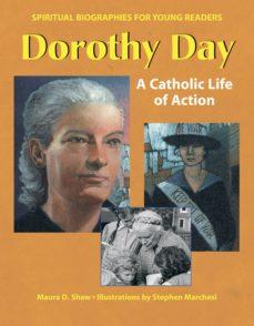 dorothy day (ebook)-maura d. shaw-9781594735066