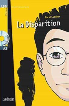 Descargas gratuitas de libros de audio en línea LA DISPARITION (LIBRO + AUDIO-CD) (Spanish Edition) 9782011553966