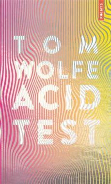 Libros en ingles para descargar pdf gratis. ACID TEST (COLLECTOR 2019) de TOM WOLFE (Literatura española) 9782757880166 PDF