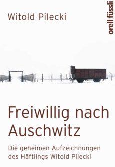 freiwillig nach auschwitz (ebook)-witold pilecki-9783280037966