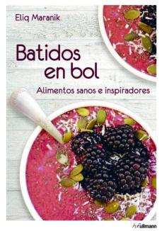 Curiouscongress.es Batidos En Bol: Alimentos Sanos E Inspiradores Image