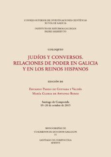 judíos y conversos. relaciones de poder en galicia y en los reinos hispanos (ebook)-9788400102166