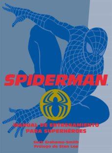 spiderman: manual de entrenamiento para superheroes-seth grahame-smith-9788408075066