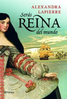 seras reina del mundo-alexandra lapierre-9788408115366
