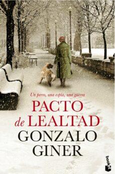 pacto de lealtad-gonzalo giner-9788408140566