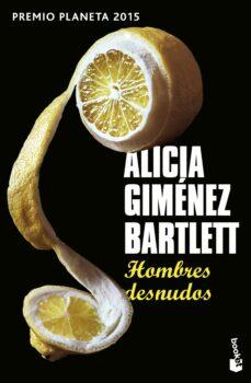 Libro de audio descargas gratuitas para ipod. HOMBRES DESNUDOS CHM DJVU de ALICIA GIMENEZ BARTLETT (Literatura española) 9788408154266