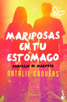 Libros en inglés audios descarga gratuita MARIPOSAS EN TU ESTOMAGO. COMPLEJO DE MARIPOSA de NATALIE CONVERS 9788408173366 en español