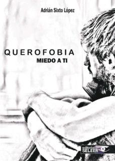 Descargar e book gratis QUEROFOBIA, MIEDO A TI (Spanish Edition) 9788412112566 FB2 MOBI
