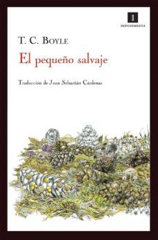 Libros gratis sin descarga EL PEQUEÑO SALVAJE (Literatura española) 9788415130666 iBook