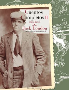 Ebooks para descargar gratis de cuentas CUENTOS COMPLETOS II (1902-1910) 9788415973966  de JACK LONDON (Spanish Edition)