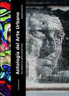 antologia del arte urbano: del grafiti al arte contextual-magda danysz-9788416504466