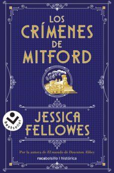 Libros gratuitos descargables de libros electrónicos LOS CRIMENES DE MITFORD de JESSICA FELLOWES DJVU MOBI CHM