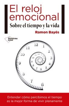 el reloj emocional-ramon bayes-9788417114466