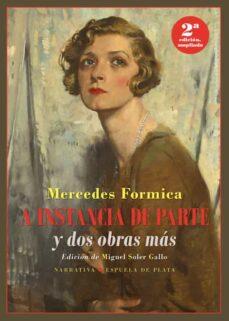 Descargar epub books gratis uk A INSTANCIA DE PARTE Y DOS OBRAS MAS (2ª ED.) (Spanish Edition) PDF DJVU CHM de MERCEDES FORMICA