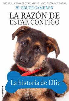 Nuevos libros descargados gratis LA RAZON DE ESTAR CONTIGO. LA HISTORIA DE ELLIE