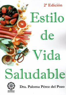 estilo de vida saludable (ed. color)-paloma perez del pozo-9788417168766