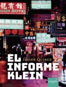 Descargar cuentas gratuitas ebooks EL INFORME  KLEIN 2ª EDIC (Literatura española)