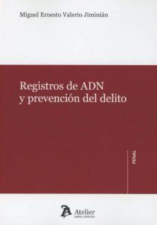Descargar REGISTRO DE ADN Y PREVENCION DEL DELITO gratis pdf - leer online