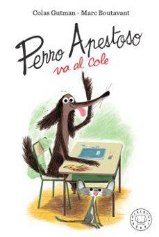 Descargar PERRO APESTOSO VA AL COLE gratis pdf - leer online