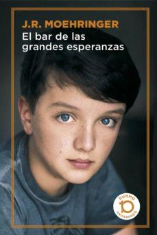 Descargar libros gratis en formato pdf EL BAR DE LAS GRANDES ESPERANZAS (EDICION 10º ANIVERSARIO DUOMO) (Literatura española)  9788417761066