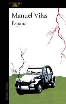 españa (nueva edición revisada por el autor) (ebook)-manuel vilas-9788420412566