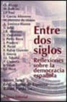 Emprende2020.es Entre Dos Siglos: Reflexiones Sobre La Democracia Española Image