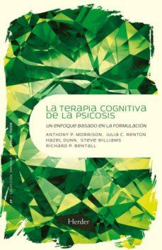 la terapia cognitiva de la psicosis-richard p. bentall-9788425426766