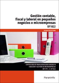 uf1822 gestion contable, fiscal y laboral en pequeños negocios o microempresas-9788428397766