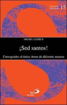 Titantitan.mx ¡Sed Santos!: Consagrados Al Unico Amor De Diferente Manera Image