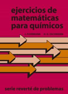 ejercicios de matematicas para quimicos-j. fuhrmann-9788429150766