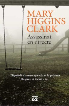 Libros en ingles descargan pdf gratis ASSASSINAT EN DIRECTE 9788429773866 de MARY HIGGINS CLARK  (Spanish Edition)
