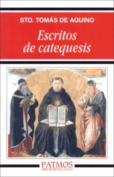 escritos de catequesis-tomas de aquino-9788432132766