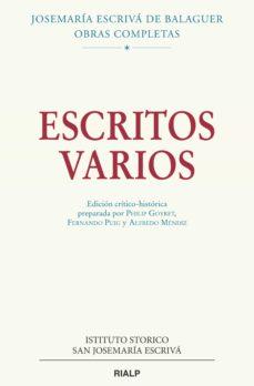 escritos varios (1927-1974). edición crítico-histórica-josemaria escriva de balaguer-9788432150166