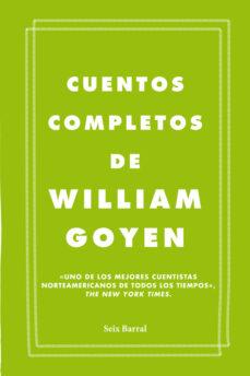 Descargar gratis ebooks pdf para j2ee CUENTOS COMPLETOS (Spanish Edition) 9788432209666 de WILLIAM GOYEN