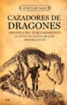 cazadores de dragones-jose luis sanz-9788434453166